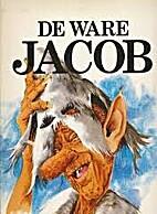 De ware Jacob by Henk Mittendorf
