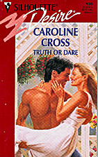 Truth Or Dare by Caroline Cross
