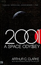 2001 : a space odyssey by Arthur C. Clarke