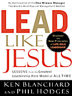 Lead Like Jesus: Lessons from the Greatest…