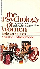 The Psychology of Women: Volume 2:…