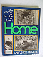 Home: How Animals Find Comfort and Safety by…