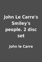 John Le Carre's Smiley's people. 2 disc set…