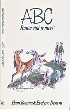 ABC, ruiter rijd je mee? by Hans Bouma
