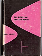 The House of Certain Death by Albert Cossery