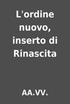 L'ordine nuovo, inserto di Rinascita by…