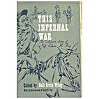 This Infernal War; The Confederate Letters…