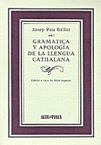 Gramatica y apología de la llengua…