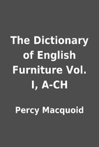 The Dictionary of English Furniture Vol. I,…