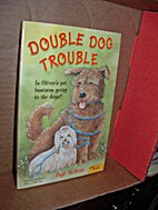Double Dog Trouble by Page McBrier