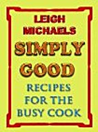 Simply Good by Leigh Michaels