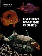 Pacific Marine Fishes Book 1 by Fujio Yasuda