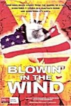 Blowin' in the wind by David Bradbury