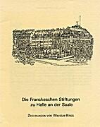 Die Franckeschen Stiftungen zu Halle an der…