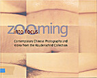 Zooming into Focus: Contemporary Chinese…