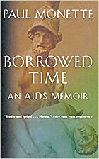 Selected from Borrowed Time: An AIDS Memoir…