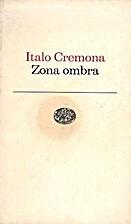Zona ombra by Italo Cremona