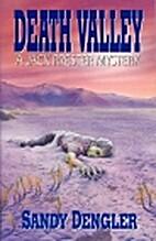 Death Valley by Sandy Dengler