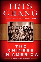 The Chinese in America: A Narrative History…