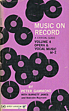 Music on Record, a critical guide volume 4…