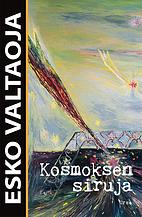 Kosmoksen siruja by Esko Valtaoja