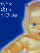 Yao Jui Chung / 姚瑞中 by Jui-Chung Yao