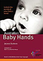 Australian baby hands : unlock the secrets…
