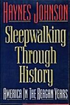 Sleepwalking Through History: America in the…