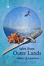 Tales from Outer Lands by Shira Glassman