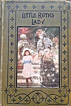 Little Ruth's Lady by Evelyn Everett-Green