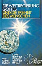 Die Weltregierung Gottes und die Freiheit…