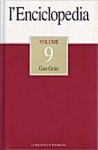 L'enciclopedia vol. 9: Gao-Grim by aa.vv.