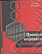 Química Orgánica Fundamental by Fieser…