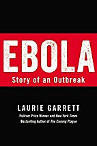 Ebola: Story of an Outbreak by Laurie…