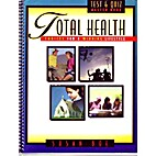 Total Health: Talking About Life's…