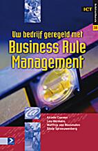 Uw bedrijf geregeld met Business Rule…