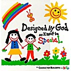 Designed by God so I must be special by…