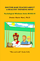 Doctor Mari Teaches About A Healthy Thinking…