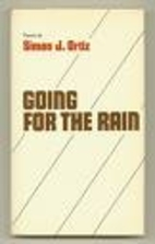 Going for the rain : poems by Simon J. Ortiz