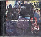 The East Village Opera Company [CD] by The…