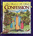 Jesus Speaks to Me about Confession by…