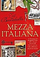 Mezza Italiana : an enchanting story about…