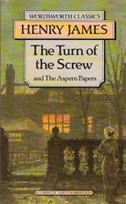The Turn of the Screw, and The Aspern Papers…