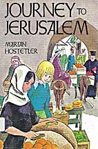 Journey to Jerusalem by Marian Hostetler