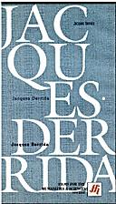 Jacques Derrida by Jacques Derrida