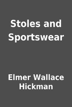 Stoles and Sportswear by Elmer Wallace…