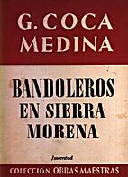 Bandoleros en Sierra Morena by Gabriel Coca…