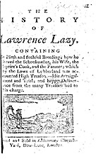 The History of Lawrence Lazy. : Containing,…