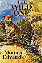 The Wild One by Monica Edwards