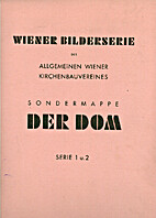 Sondermappe Der Dom. Serie 1 und 2. [Wiener…